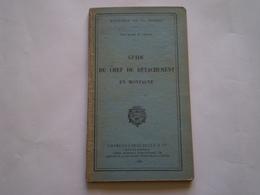 Militaria, état Major De L'armée: Guide Du Chef De Détachement En Montagne. 1931 - Libri