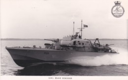 HMS  BRAVE BORDERER - Warships