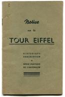 Notice Sur La Tour Eiffel Historique Description Et Guide Pratique De L'Ascension 1947 - Livres, BD, Revues