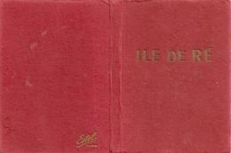 Cpsm Ile De Re Carnet 10 Cartes Differentes - Ile De Ré