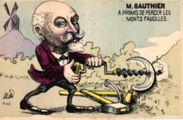 M. Gauthier, A Promis De Percer Les Monts Faucilles, Sign. Mille - Satiriques