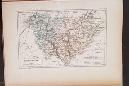 CARTE GEOGRAPHIQUE ANCIENNE: FRANCE: HAUTE LOIRE(43) (garantie Authentique. Epoque 19 ème Siècle) - Cartes Géographiques