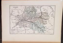 CARTE GEOGRAPHIQUE ANCIENNE: FRANCE: LOIRET(45) (garantie Authentique. Epoque 19 ème Siècle) - Carte Geographique