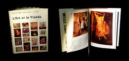 [BOUCHERIE CHARCUTERIE CURIOSITE] NAGEL (Kurt) - L'Art Et La Viande. - Art