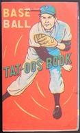 ANCIEN TAT-OOS BOOK AMÉRICAIN BASE BALL ANNÉES 50 TATTOO - Sports
