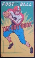 ANCIEN TAT-OOS BOOK AMÉRICAIN FOOT BALL ANNÉES 50 TATTOO - Sports
