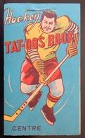 ANCIEN TAT-OOS BOOK AMÉRICAIN HOCKEYL ANNÉES 50 TATTOO - Sports