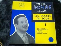 Michel Dumas Chante Les Succès Du Jour 1/ 45t EGEX 4536 - Vinyl Records