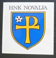 HNK NOVALJA, CROATIA FOOTBALL CLUB, SOCCER / FUTBOL / CALCIO, OLD LABEL, STICKER, ETIQUETTE - Habillement, Souvenirs & Autres