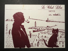 Sète - Cette - CPSM - Le Chat Libre - Brassens - Signé  Eric Battista - Clarenc Sète - - Künstlerkarten