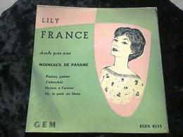 Lily France Chante Pour Vous Moineaux De Paname/ 45t EGEX 4533 - Vinyl Records