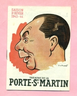 PROGRAMME  : THEÂTRE DE LA PORTE ST MARTIN - SAISON 1943 / 44 : MON CURE CHEZ LES RICHES - ILLUSTRATEUR : J DE PLUNKETT - Programs