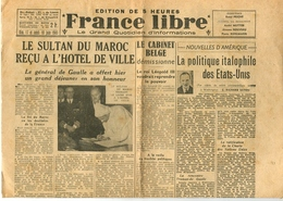 Résistance Libération Journal « France Libre » 18 Juin 1945 - Libri, Riviste, Fumetti