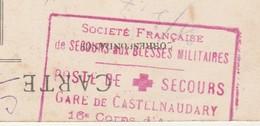 Cachet Société Française Secours Blessés Militaires / Croix Rouge /1917 / Gare De Castelnaudary / CPA Place Gambetta - 1914-18
