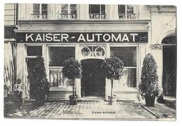 CPA Metz Kaiser Automat 1906 - Metz