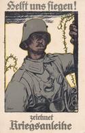 AK Helft Uns Siegen - Zeichnet Kriegsanleihe - Soldat Mit Stahlhelm - Patriotika - 1. WK (39588) - Guerre 1914-18