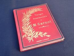 Voyages Présidentiels De M. Carnot (photographies Van Bosch) - Livres, BD, Revues