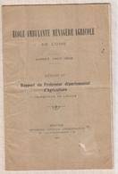 81057 RAPPORT DU PROFESSEUR DEPARTEMENTAL D'AGRICULTURE 1907 1908 OISE ECOLE - France
