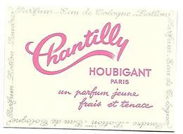 PARFUM - CHANTILLY Un Parfum Jeune Frais Et Tenace - HOUBIGANT Paris - Werbepostkarten