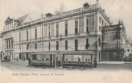 Stadt-Theater Trier, Direktor Fr. Froneck - Tram - Strassenbahn - Trier