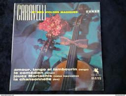 Caravelli Et Ses Violons Magiques: Amour, Tango Et Tambourin/ 45t Versailles 90 M 350 - Vinyles