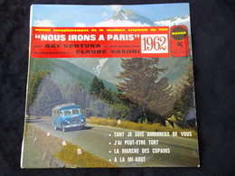 Ray Ventura Et Son Orchestre: Nous Irons à Paris, 1962/ 45t Versailles 90 S 363 - Vinyles