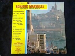 Bonjour Marseille, Hommage à Vincent Scotto/ 45t Trianon 4416 Ets - Vinyl Records