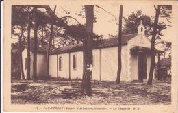 CPA - 2. Cap Ferret (BASSIN D'ARCACHON) - La Chapelle - Arcachon