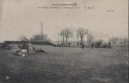 CPA CP Guerre 1914 15 16 Ajouté Main Un Camp D'aviation Aviation N°7 TMK T.M.K. Visa 474 Voyagée 18 4 16 - Guerre 1914-18