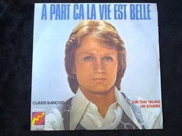 Claude François: à Part ça La Vie Est Belle/ 45t Disques Flèche, 6061 174 - Vinyl-Schallplatten