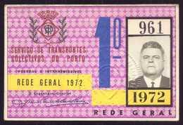 1972 Passe STCP SERVIÇO TRANSPORTES COLECTIVOS Do PORTO Rede Geral 1º Semestre De 1972. Pass Ticket TRAM Portugal - Abonnements Hebdomadaires & Mensuels