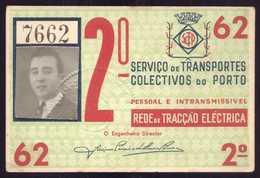 1962 Passe STCP SERVIÇO TRANSPORTES COLECTIVOS Do PORTO Rede De Tracção Electrica 1962. Pass Ticket TRAM Portugal - Abonnements Hebdomadaires & Mensuels