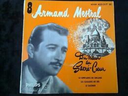 Armand Mestral 8: Du Haut Du Sacré-Coeur-Le Galérien.../ 45t Philips 432.217 BE - Vinyl Records
