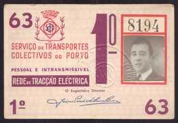 1963 Passe STCP SERVIÇO TRANSPORTES COLECTIVOS Do PORTO Rede De Tracção Electrica 1963. Pass Ticket TRAM Portugal - Abonnements Hebdomadaires & Mensuels