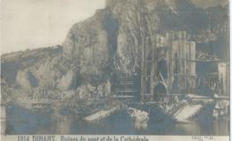 Dinant - 1914 - Ruines Du Pont Et De La Cathédrale - Coll. P.R. - Dinant