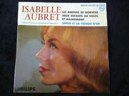 Isabelle Aubret: Les Amours De Norvège-Tintin Et La Toison D'or.../ 45t Philips - Vinyl Records