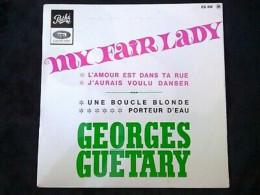 Georges Guétary: My Fair Lady-L'amour Est Dans Ta Rue/ 45T Pathé EG 858 - Vinyl Records