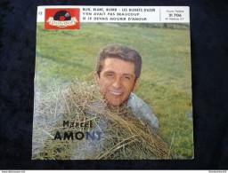 Marcel Amont: Bleu, Blanc, Blond-Les Bleuets D'Azur/ 45t Polydor 21 706 - Vinyl Records
