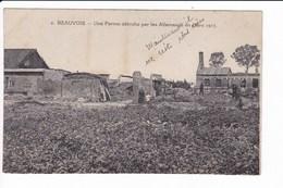 2 - BEAUVOIS - Une Ferme Détruite Par Les Allemands En Mars 1917 - Guerre 1914-18