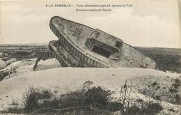 LA POMPELLE TANK ALLEMAND CAPTURE DEVANT LE FORT - Guerre 1914-18