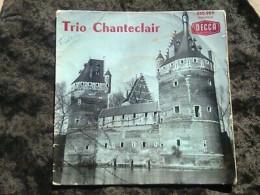 Trio Chanteclair/ 45T Decca 450.989 - Vinyl-Schallplatten