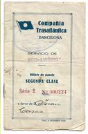 PASAJE DE BARCO 1930 VAPOR INFANTA ISABEL DE BORBON - CIA TRASATLANTICA BARCELONA A MONTEVIDEO - Billets D'embarquement De Bateau