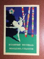 Vintage Soviet Festival Postcard 1956 USSR Program Friendship Youth And Students. Ballerina. World FLAG. Artist Ustinov - Autres