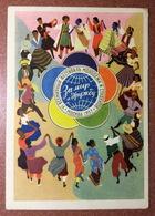 Vintage Russian USSR Postcard 1957 Youth Festival USSR Program World Friendship World Dance Indian Vietnam Africa Peace! - Autres