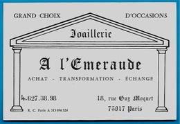 """Carte De Visite Commerciale Joaillerie """"A L'Emeraude"""" 75017 PARIS Rue Guy Môquet - Cartes De Visite"""