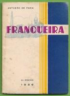 Franqueira - Anthero De Faria - Brochura De 1956. Barcelos. - Bücher, Zeitschriften, Comics