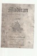 Etiquette Madiran 1989 élevé Par Pierre Laborde 32400 Viella - Madiran