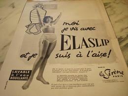 ANCIENNE PUBLICITE MOI JE VIS AVEC ELASLIP DE LA SIRENE DE PARIS 1960 - Vintage Clothes & Linen