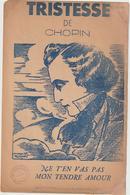 (GEO1) NE T' EN VAS PAS MON TENDRE AMOUR , Poème  CHARLES PLEAU , Musique CHOPIN - Partitions Musicales Anciennes