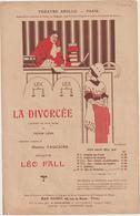 (GEO1)LA DIVORCEE  , La Poursuite , Musique LEO FALL , Adaptation MAURICE VAUCAIRE , Illustration DORIVAL - Partitions Musicales Anciennes